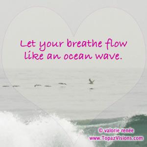 Let Your Breath Flow